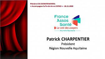 Plénière CVS DEPARTEMENTAL - SEQUENCE 5 -  Patrick CHARPENTIER - Président France ASSOS SANTE NOUVELLE-AQUITAINE