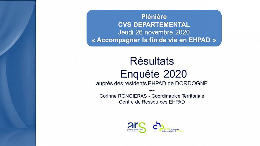 PLENIERE CVS DEPARTEMENTAL 2020 - SEQUENCE 2 - Résultats Enquête 2020 auprès des résidents EHPAD 24